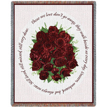 Bundle of Red Roses - Those We Love Don't Go Away They Walk Beside Us Every Day - Sympathy - Tapestry Throw