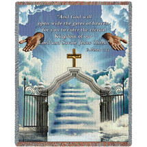 Heaven's Gate 3 -  And God Will Open Wide The Gates of Heaven - Scriptures - 2 Peter 1:11 - Sympathy - Tapestry Throw