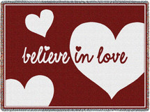 Believe In Love - Cotton Woven Blanket Throw - Made in the USA (70x50) Afghan