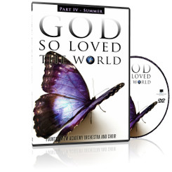 SUMMER - God So Loved the World DVD (Part IV)