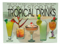 Don't Stop the Tropical Drinks