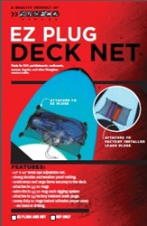 EZ- Plug Deck Net