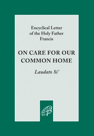 Pope Francis' teaching with the Encyclical Letter of the Holy Father Francis - Laudato Si' (On Care for our Common Home)