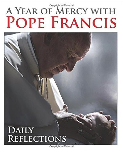 A Year of Mercy with Pope Francis offers daily reflections, available online at St. Jude Shop.