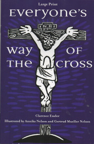 Everyone's Way Of The Cross by Clarence Enzler, Large Print Edition
