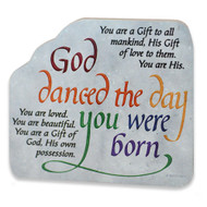 """""""God danced the day you were born. You are loved. You are beautiful. You are gift of God, His own possession. You are gift to all mankind, His gift of love to them. You are His.""""  Decorate your son or daughter's room with this beautiful and inspiring blessing plaque. Made of a quality 4-color print adhered onto compressed wood, our """"God Danced the Day You Were Born"""" wall and tabletop plaque is a durable and easy way to bring faith into the daily life of your child. Display this beautiful religious blessing plaque on a table, night stand, dresser, desk or windowsill using its easel back. The back is covered with black velveteen along with the easel back. There is a metal wall hanger at the top of the God danced plaque, too, so the plaque can be displayed hanging on the wall or sitting.  This attractive and inspirational """"God Danced the Day You Were Born"""" wall plaque measures 5-1/8""""W x 4-1/2""""H and makes a wonderful gift for a baby shower, birth of a new baby, Baptism, Christening, birthday or Christmas. Comes gift boxed.  Dimensions & Specifications  """"God Danced"""" Inspirational Plaque 5-1/8""""W x 4-1/2""""H Ready to hang or displayed using easel back Boxed"""
