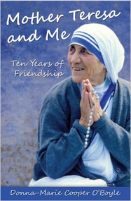 With Mother Teresa and Me, Donna-Marie invites you to step inside her deeply personal experiences with one of the greatest souls of modern times. Take her up on the offer and don't be surprised if you, too, find your heart blessed and your soul inspired by the diminutive nun who left an enormous impression on Donna-Marie and on the whole world. Canonization Date: September 4, 2016 Feast Day: September 5