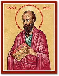 "8"" x 10""  on wood. St. Paul~A zealous persecutor of the Christians who assisted at the stoning of Saint Stephen the Proto-martyr, Saul of Tarsus was struck from his horse by a light from heaven and heard a voice which said: ""Why do you persecute Me?"" Blind for three days, he awoke from this condition a new creature in Christ, and was later known as Paul.  The holy Apostle carried the Gospel to the uttermost limits of the world, enduring great trials and hardships and finally consecrating Rome with his martyr's blood. He left fourteen Epistles."