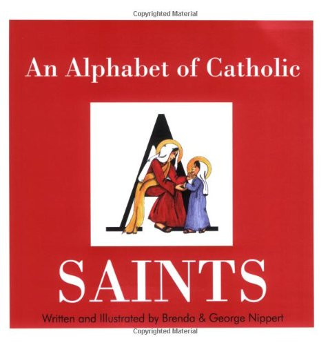 """This delightful full color, fully illustrated book of saints introduces the reader to 26 Catholic Saints in a charming rhyme. The bright joyful illustrations of Brenda Nippert will help this book become a favorite of an entire generation of young readers. Great read-a-loud to the family! 64pg, 8.5"""" by 8.5"""" book."""