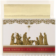"""""""FOR UNTO US A CHILD IS BORN"""" MANGER SCENE Christmas card featuring Gold Foil and an embossing. Inside Sentiment: """"AS THE WORLD REJOICES IN THE WONDER OF HIS BIRTH, MAY YOU BE BLESSED WITH A BEAUTIFUL CHRISTMAS AND WITH EVERY HAPPINESS IN THE NEW YEAR."""" Sentiment is printed in burgundy ink. 16 cards/16 foil lined envelopes. Folded Card Size: 7.875 x 5.625. Packaged in a printed box with an inside fit acetate lid"""