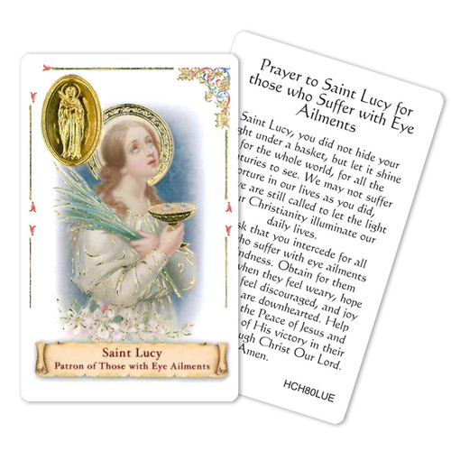 """Prayer to St. Lucy for those who Suffer from Eye Ailments Holy Card. This beautiful patron saint card is laminated with gold foil embossed medal design with appropriate prayer on reverse side. Prayer card is made in Milona, Italy.  Measures: 2 3/8 x 3 1/2""""."""