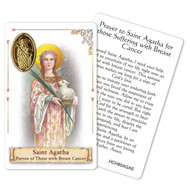 "Prayer to St. Agatha for those who Suffer from Breast Cancer Holy Card. This beautiful patron saint card is laminated with gold foil embossed medal design with appropriate prayer on reverse side. Prayer card is made in Milona, Italy.  Measures: 2 3/8 x 3 1/2""."