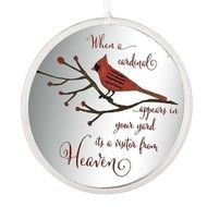 "4.5"" glass Cardinal Memorial Disk Ornament.  ""When a cardianl appears in your yard it's a visitor from Heaven."""