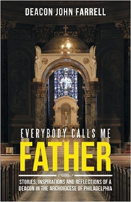 Everybody Calls Me Father is a collection of stories, reflections, and musings with a down-to-earth touch. From amusing anecdotes about Catholic geography to touching explanations of the gift of tears, from stirring thoughts on eternal values to remembering the last gift to a dying man, Everybody Calls Me Father will brighten your outlook and bring a smile to your days