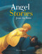 This beautifully illustrated book features five enchanting stories of Angels from the Bible. These inspiring stories will give your child confidence in the loving care and protection of God's powerful Angels. The five Biblical stories are:  Jacob's Ladder, Raphael and Tobias, Gabriel's Good News, Joseph's Dreams, The Angel at the Tomb. Ages 5 and up.