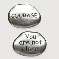"1"" X .25"" X 1.25"" Metal Courage/You are Not Alone Pocket Stones."