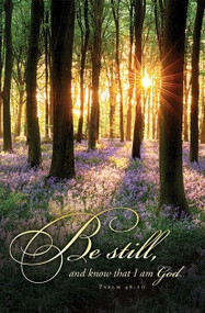 "Funeral Standard Bulletin ""Be still and know that I am god"" Psalm 46:10. Size: 8 1/2 x 11"" flat. Priced per pack of 100"