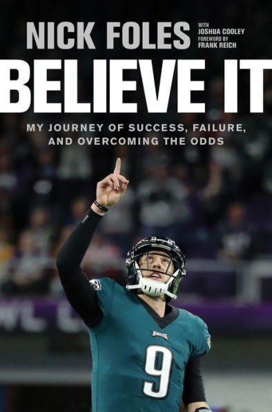 Get ready to defy the odds when everyone's counting you out.  When the Philadelphia Eagles' starting quarterback went down with a torn ACL in week 14 of the 2017 NFL season, many fans―and commentators―assumed the Eagles' season was over.  Instead, Nick Foles came off the bench and, against all odds, led the Eagles to their first Super Bowl victory in history.  How did Nick get it done―winning MVP honors, silencing the critics, and shocking the world? How did the man who was on the verge of retiring just two seasons earlier stay optimistic and rally the team to an astounding win? How did he stay ready despite numerous trades and discouraging injuries, able to step up in the moment and perform at the top of his game?  Believe It offers a behind-the-scenes look at Nick's unlikely path to the Super Bowl, the obstacles that threatened to hold him back, his rediscovery of his love for the game, and the faith that grounded him through it all. Learn from the way Nick handled the trials and tribulations that made him into the man he is today―and discover a path to your own success.