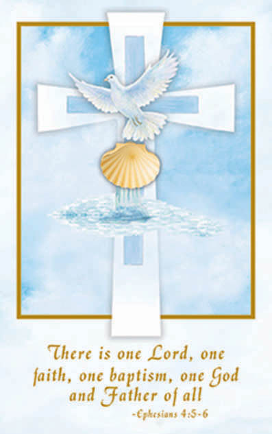 """Inspirational Baptism Bulletins.  Bulletins measure 5.5"""" x 8.5"""". 100 per box (Gold Ink). Matching Holy Card and Certificate Available. """"There is one Lord, one faith, one baptism, one God and Father of all."""" Ephesians 4:5-6"""