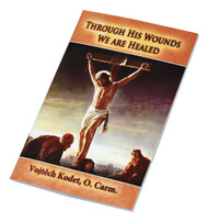 Through His Wounds We Are Healed provides a profound spiritual experience by exploring the importance of the Way of the Cross. In this book, author Vojtech Kodet, O. Carm., leads us on a journey of spiritual awareness, demonstrating how the Way of the Cross can be a great way to unite ourselves and the difficulties we face more intimately with Christ in His sufferings. Through His Wounds We Are Healed awakens us to how we can, in this new understanding and unity with Christ, experience His healing power. This deeply comforting book is a tremendous resource for anyone experiencing challenges, illnesses, or any form of suffering.