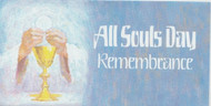 "All Soul's Day Standard  Offering Envelopes (3 1/8"" x 6 1/4""). Sold and Priced per 100"