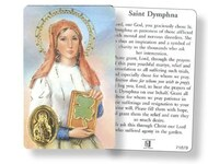 "St Dymphna Prayer card with gold foil embossed medal.  Back of the card is a prayer to St. Dymphna. This beautiful, laminated wallet size card measures 2 3/8"" x 3 1/2"".   Artwork from Milan, Italy."