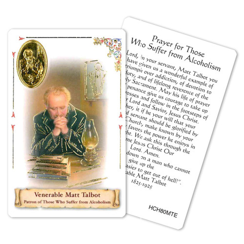 """Prayer to Venerable Matt Talbot Holy Card. Patron Saint of Alcoholism.  This beautiful patron saint card is laminated with gold foil embossed medal design with appropriate prayer on reverse side. Prayer card is made in Milan, Italy.  Measures: 2 3/8 x 3 1/2""""."""
