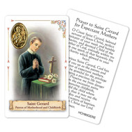 "Prayer to St. Gerard Holy Card. Patron Saint of Birth and Motherhood.  This beautiful patron saint card is laminated with gold foil embossed medal design with appropriate prayer on reverse side. Prayer card is made in Milan, Italy.  Measures: 2 3/8 x 3 1/2""."
