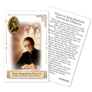 "Prayer to St. Josemaria Escriva Holy Card. Patron Saint of Diabetes.  This beautiful patron saint card is laminated with gold foil embossed medal design with appropriate prayer on reverse side. Prayer card is made in Milan, Italy.  Measures: 2 3/8 x 3 1/2""."