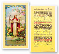 Comfort for Those Who Mourn Laminated Holy Card. Clear, laminated Italian holy cards with Gold Accents. Features World Famous Fratelli-Bonella Artwork. 2.5'' x 4.5''