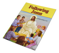 Following Jesus by Rev. Jude Winkler, OFM Conv. This picture book is written especially for children to better understand our Catholic faith. This book teaches children how to follow Jesus' example. Full-color illustrations. 5 1/2 X 7 3/8