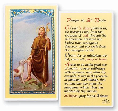 "Prayer to St Rocco Laminated Holy Card, Patron of Contagious Diseases. Clear, laminated Italian holy cards with Gold Accents. Features World Famous Fratelli-Bonella Artwork. 2.5"" x 4.5"""