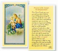 "Prayer to St. Joseph for Employment. Clear, laminated Italian holy cards with Gold Accents. Features World Famous Fratelli-Bonella Artwork. 2.5"" x 4.5"" 25 Per Pack"