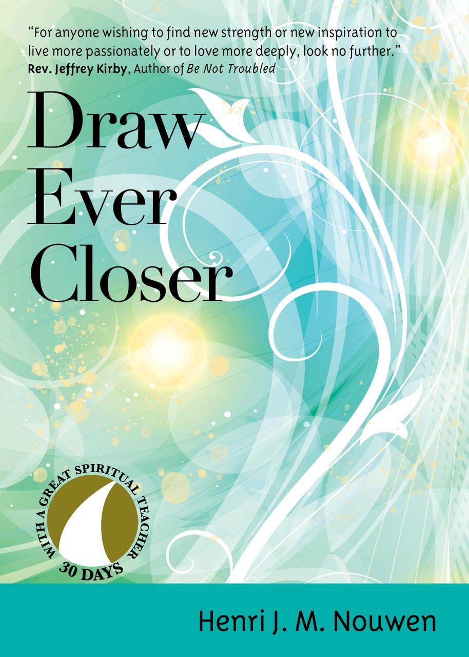 Draw Ever Closer 30 Days Of Meditation St Jude Shop Inc