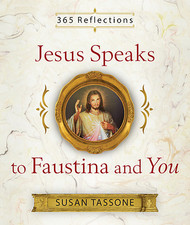 In her celebrated 700-page spiritual Diary, St. Faustina Kowalska (1905-1938) tells of her many visions of Jesus and her conversations with Him. For years now, best-selling and award-winning author Susan Tassone has lived in the thrall of that spiritual classic, recently drawing forth from its rich mystical depths 365 meditations.  Each meditation features Jesus' words to Faustina, to which Tassone has added a short original reflection and a prayer to help you hear and live by Jesus' words as if they had been spoken directly to you. From these pages, you'll discover the mercy, love, and compassion of the Lord that's available for you – day by day, each day of the year.