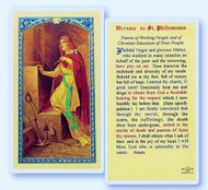 St Philomena is also the patron saint of babies and children. Clear, laminated Italian holy cards with gold accents. Features World Famous Fratelli-Bonella Artwork. 2.5'' X 4.5''.