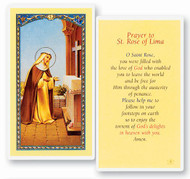 St rose of Llima is the patron saint of Peru and of all South America. Clear, laminated Italian holy cards. Features World Famous Fratelli-Bonella Artwork. 2.5'' x 4.5''