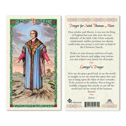 Laminated holy card of Prayer to St. Thomas More is created by skilled artisans from Milan, Italy.  It inspires faithful followers to offer their prayers to one of the most courageous patron saints.  There are two prayers on this card. One is for Lawyers and the other is a Prayer for St Thomas More.