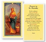 St. Dorothy is the parton saint of gardens. Clear, laminated Italian holy card. Features World Famous Fratelli-Bonella Artwork. 2.5'' x 4.5''