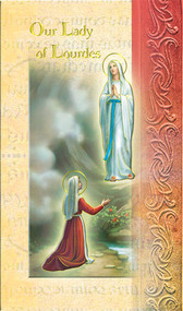 Our Lady of Lourdes Pamphlet. This pamphlet is a 2 page biography of Our Lady of Lourdes.  Her name meaning, Her patron attributes, Prayers to Our Lady and her Feast Day are all included in the pamphlet. Gold stamped Italian art.