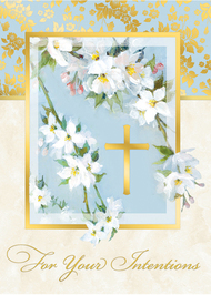 For Your Intentions Mass Card  (For Church Use Only) 4 7/8'' x 6 3/4'' 50 per box (Gold Foil) Inside Verse: The Holy Sacrifice of the Mass will be offered for the intentions of _______ Rev_______ (right side) Cross (graphic) At the request of _____ (left side)