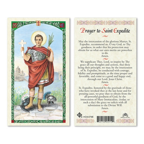 """St Expedite Laminated Holy Card.  St. Expedite was a Roman centurion who was martyred for converting to Christianity. According to tradition, the Devil taking the form of a crow appeared to Expedite the day he decided to become a Christian, and told him to defer his conversion until the next day. Expeditus stamped on the bird and killed it, declaring, """"I'll be a Christian today!"""" For this reason, he is known as the patron saint against procrastination, as well as emergencies and quick solutions.   St. Expedite is depicted on the front of this laminated, full color prayer card as a Roman centurion, holding a palm leaf, a symbol of martyrdom, in his left hand, and raising a cross with the word hodie (today) on it in his right hand. His left foot is stepping on a crow, which is speaking the word """"cras"""" (tomorrow). The back of the card has a prayer asking for St. Expedite's intercession for a specific intention."""