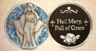 """1"""" Light Blue Enameled Our Lady of Grace Pocket Token. The back of the coin says: """"Hail Mary Full of Grace"""""""