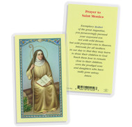 Saint Monica is best known as the mother of Saint Augustine. Saint Monica is the Patron Saint of: Alcoholics Conversion Married WomenClear, laminated Italian holy cards with Gold Accents. Features World Famous Fratelli-Bonella Artwork. 2.5'' x 4.5''