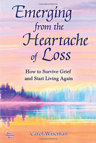 The loss of a loved one would turn anyone's world upside down. Suddenly, everything changes, and it seems as if life will never be in balance again. But as Carol Wiseman shows, there is a way back from the paralyzing sadness of loss. In Emerging from the Heartache of Loss, Wiseman gently guides grievers along the healing journey to acceptance and recovery. Through practical and sometimes surprising suggestions on ways to move forward, Wiseman nudges her readers a little closer to okay every day. With easy-to-follow exercises and supportive insight from others who have experienced grief, this heartfelt resource is a companion for anyone who is faced with the death of a loved one or who knows someone who has suffered a loss. This book allows readers to fully experience the complex feelings of mourning and then gently reminds them that life is there waiting for them to start living again.