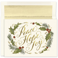 "Peace Hope Joy Holiday Collection Boxed Holiday Card Peace, Hope and Joy card features gold foil. Inside Sentiment: ""May All The Joys Of This Holiday Season Be Yours Throughout The New Year"" 18 cards / 18 foil lined envelopes. Folded Card Size: 7.875"" x 5.625"". Packaged in a printed box with an inside fit acetate lid."