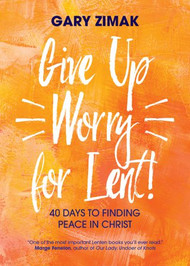 "Catholic author and self-described ""recovering worrier"" Gary Zimak combines practical spirituality, daily scripture readings, and simple action steps to help you kick the worry habit as part of your Lenten renewal. He shows you how to let go of the anxiety-producing areas of life in order to find the lasting peace that comes from trusting God. During the season of Lent, Catholics and other Christians frequently give up something they enjoy as a measure of penance or self-discipline—and often fall back into old habits at the first ""Alleluia!"" In Give Up Worry for Lent!, Zimak offers fellow worriers practical, scripture-centered advice on how to relinquish the need to control the uncontrollable—not just for Lent but for good—and how to find peace in Christ. From Ash Wednesday to Easter Sunday, Zimak guides you to ponder a scripture passage and to apply it to your own life by following four simple steps: read reflect respond pray As you continue to meditate on scripture and practice the simple action steps at the end of each reflection, you will find it easier to replace old worries with new messages of hope and to change your life forever"