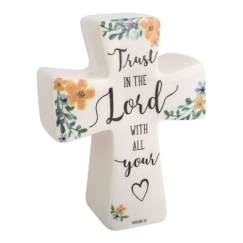 """6""""H Blessisngs Cross-Trust in the Lord. Made of Porcelain. Flowers at each point on the cross. The words """"Trust in the lord with all your heart symbol."""""""