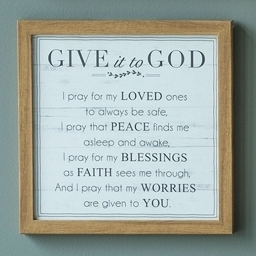 """Give it to God Poem Plaque. The Give it to God Poem Plaque measures 11.75""""H"""" and is made of medium density fiberboard.    See also Give it to God Bracelet (Item #222904) and Give it to God Prayer Box (Item #222750), and Give it to God Coffee Mug (2230022), Give it to God Plaque (223155), and Give it to God Tea Towel (223172)"""