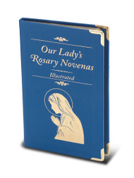 """Our Lady's Rosary Novena. The Twenty Mysteries are illustrated in full color. Text is printed in full color. Size: 3.5"""" x 5.5"""" Binding is of Blue Italian Leatherette with Gold Edges 124 pages"""